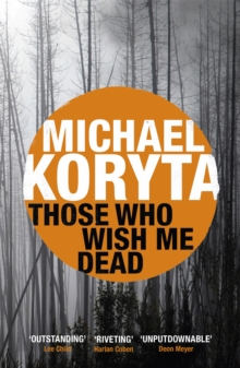 Those Who Wish Me Dead, Paperback