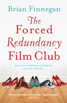 The Forced Redundancy Film Club, Paperback
