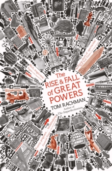 The Rise and Fall of Great Powers, Hardback
