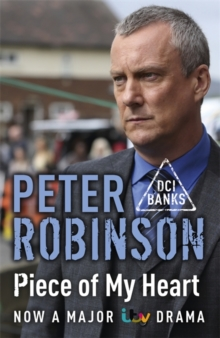 Piece of My Heart : The 16th DCI Banks Mystery, Paperback