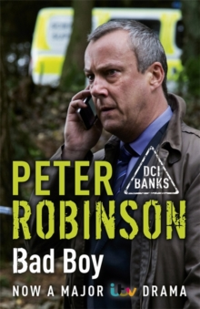 Bad Boy : The 19th DCI Banks Mystery, Paperback