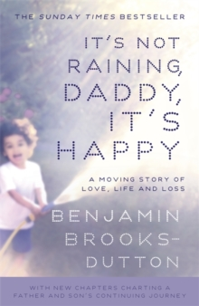It's Not Raining, Daddy, it's Happy, Paperback