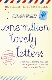 One Million Lovely Letters : When Life is Looking Hopeless, One Inspirational Letter Can Change Your Life Forever, Paperback Book