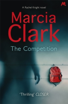 The Competition : A Rachel Knight Novel, Paperback