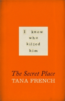 The Secret Place, Hardback