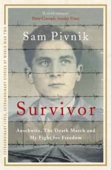 Survivor: Auschwitz, the Death March and My Fight for Freedom, Paperback