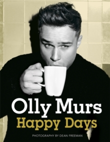 Happy Days : Official Illustrated Autobiography, Hardback