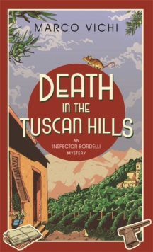 Death in the Tuscan Hills, Hardback