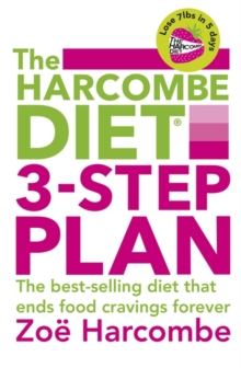 The Harcombe Diet 3-step Plan : Lose 7lbs in 5 Days and End Food Cravings Forever, Paperback