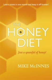 The Honey Diet, Paperback Book