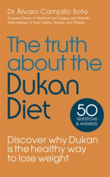 The Truth About the Dukan Diet, Paperback