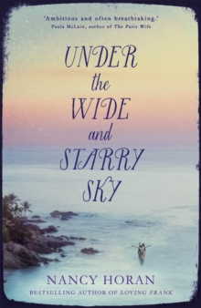 Under the Wide and Starry Sky, Hardback