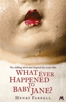 What Ever Happened to Baby Jane?, Paperback Book