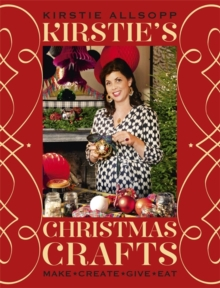 Kirstie's Christmas Crafts, Hardback