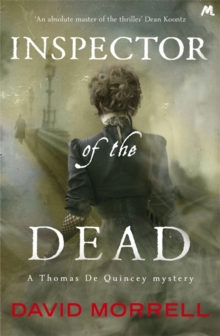 Inspector of the Dead : Thomas and Emily De Quincey 2, Paperback Book
