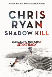 Shadow Kill : A Strikeback Novel, Hardback