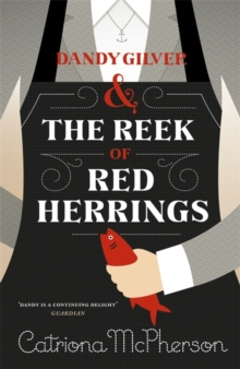 Dandy Gilver and the Reek of Red Herrings, Hardback