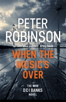 When the Music's Over : The 23rd DCI Banks Mystery, Hardback