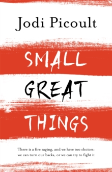 Small Great Things : 'To Kill a Mockingbird for the 21st Century', Paperback Book