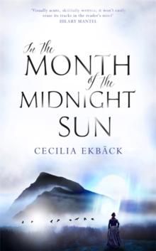 In the Month of the Midnight Sun, Hardback
