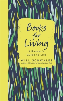 Books for Living : A Reader's Guide to Life, Hardback