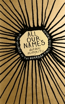All Our Names, Hardback