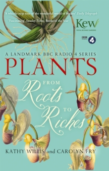 Plants: From Roots to Riches, Paperback