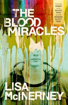 The Blood Miracles, Hardback Book