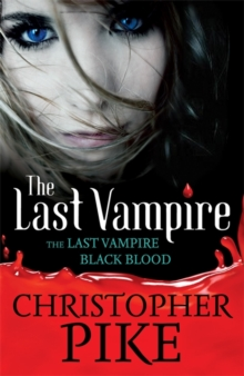 Last Vampire & Black Blood : Volume 1, Paperback