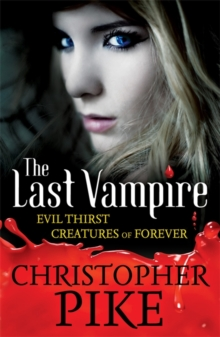 Evil Thirst & Creatures of Forever : Volume 3, Paperback