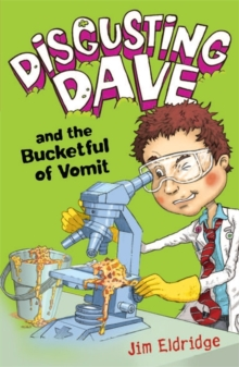 Disgusting Dave and the Bucketful of Vomit, Paperback