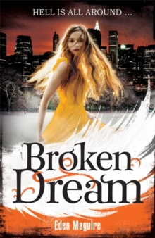 Broken Dream, Paperback