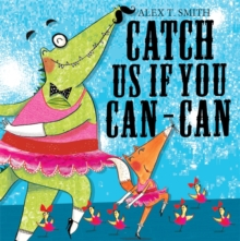 Catch Us If You Can-can!, Paperback