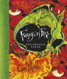 Fangs 'n' Fire : Ten Dragon Tales, Paperback Book