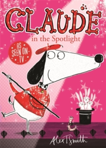 Claude in the Spotlight, Paperback