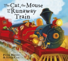 The Cat and the Mouse and the Runaway Train, Paperback