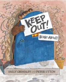 Keep Out! : Lift-The-Flap Book, Paperback
