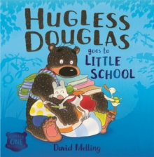 Hugless Douglas Goes to Little School, Paperback