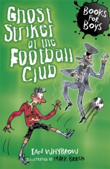 Ghost Striker at the Football Club, Paperback