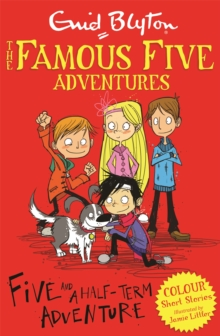 Five and a Half-Term Adventure, Paperback