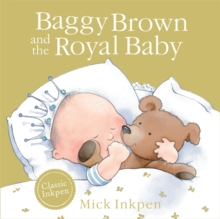Baggy Brown and the Royal Baby, Paperback
