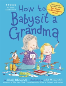 How to Babysit a Grandma, Hardback