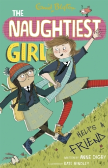 Naughtiest Girl Helps a Friend, Paperback
