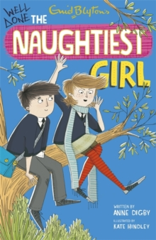 Well Done, the Naughtiest Girl, Paperback