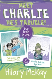 Charlie and the Haunted Tent & Charlie and the Big Snow, Paperback