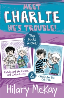 Charlie and the Cheese and Onion Crisps and Charlie and the Cat Flap, Paperback