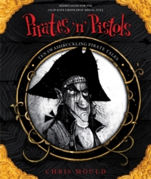 Pirates 'n' Pistols : Ten Swashbuckling Pirate Tales, Paperback