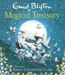 Enid Blyton's Magical Treasury, Hardback
