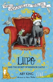 Lupo and the Secret of Windsor Castle, Paperback Book