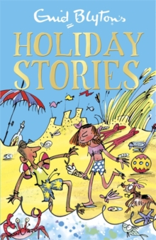 Enid Blyton's Holiday Stories, Paperback